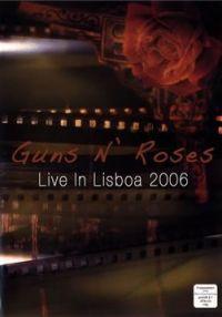 Cover Guns N' Roses - Live In Lisboa 2006 [DVD]